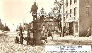 Circa 1898.Used with permission. Source: http://www.watertownhistory.org/Articles/LewisFountain.htm