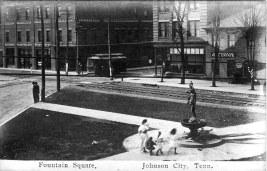 Circa 1910. Source: http://www.stateoffranklin.net/johnsons/ftnsquare.htm