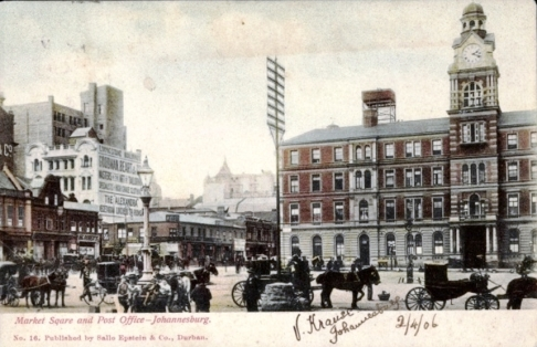 Circa 1906. Source: https://www.akpool.co.uk/postcards/26867556-postcard-johannesburg-suedafrika-market-square-and-post-office